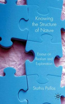 Knowing the Structure of Nature av Stathis Psillos (Innbundet)