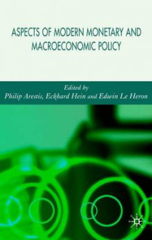 Aspects of Modern Monetary and Macroeconomic Policies (Innbundet)