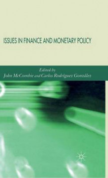 Issues in Finance and Monetary Policy (Innbundet)