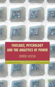 Foucault, Psychology and the Analytics of Power av Derek Hook (Innbundet)