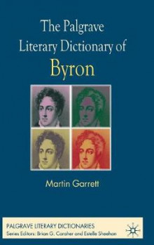 The Palgrave Literary Dictionary of Byron av Martin Garrett (Innbundet)