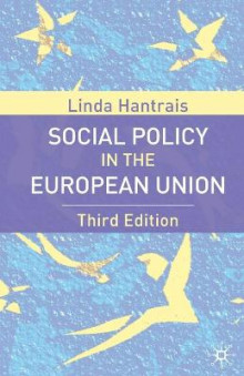 Social Policy in the European Union, Third Edition av Linda Hantrais (Heftet)