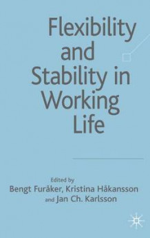 Flexibility and Stability in Working Life (Innbundet)