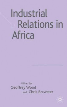 Industrial Relations in Africa (Innbundet)