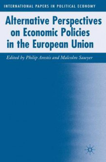 Alternative Perspectives on Economic Policies in the European Union (Innbundet)