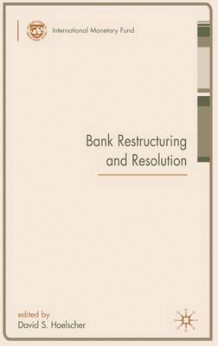 Bank Restructuring and Resolution av David S. Hoelscher (Innbundet)