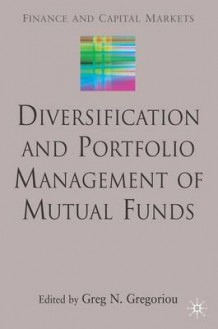 Diversification and Portfolio Management of Mutual Funds (Innbundet)