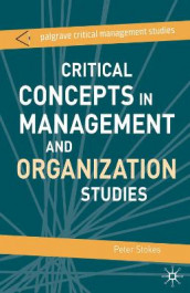 Critical Concepts in Management and Organization Studies av Rene ten Bos, Stephen Dunne, Campbell Jones og Professor Peter Stokes (Heftet)