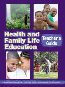 Health & Family Life Education Teacher's Book av Clare Eastland, Barbara Jenkins og Christopher Graham (Heftet)