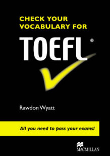 Check Your Vocabulary for TOEFL av Rawdon Wyatt (Heftet)