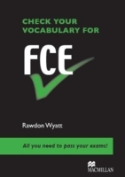 Check Your Vocabulary for FCE av Rawdon Wyatt (Heftet)