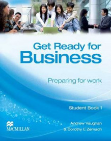 Get Ready for Business Student Book 1 av Andrew Vaughan og Dorothy E. Zemach (Heftet)