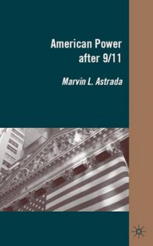 American Power after 9/11 av Marvin L. Astrada (Innbundet)