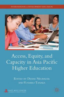Access, Equity, and Capacity in Asia-Pacific Higher Education (Innbundet)