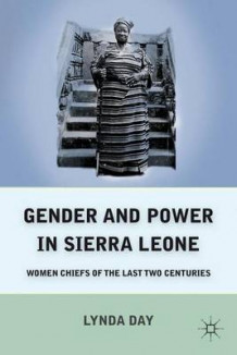 Gender and Power in Sierra Leone av Lynda Day (Innbundet)