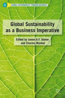 Global Sustainability as a Business Imperative (Innbundet)