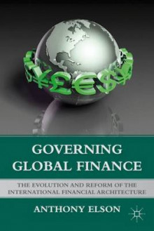 Governing Global Finance av Anthony Elson (Innbundet)