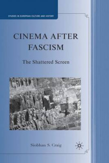Cinema after Fascism av S. Craig (Innbundet)