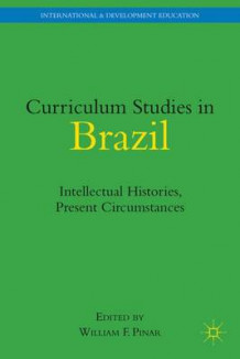 Curriculum Studies in Brazil (Innbundet)