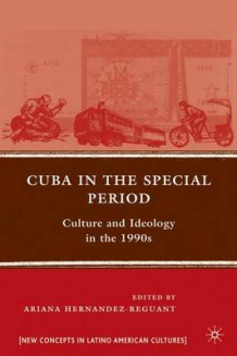 Cuba in the Special Period (Heftet)