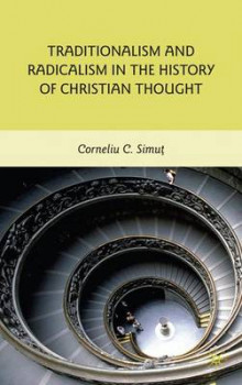 Traditionalism and Radicalism in the History of Christian Thought av Corneliu C. Simut (Innbundet)