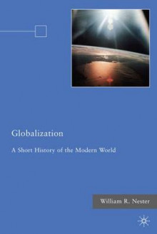 Globalization av William R. Nester (Innbundet)