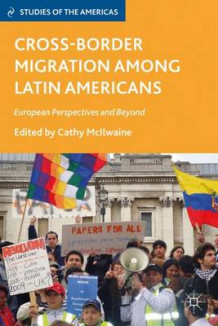 Cross-Border Migration Among Latin Americans (Innbundet)