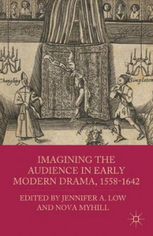 Imagining the Audience in Early Modern Drama, 1558-1642 (Innbundet)
