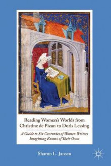 Reading Women's Worlds from Christine de Pizan to Doris Lessing av Sharon L. Jansen (Innbundet)