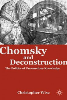 Chomsky and Deconstruction av Christopher Wise (Innbundet)