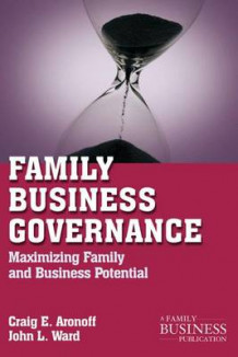 Family Business Governance av Craig E. Aronoff og John L. Ward (Heftet)