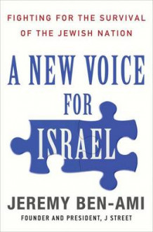 A New Voice for Israel av Jeremy Ben-Ami (Innbundet)