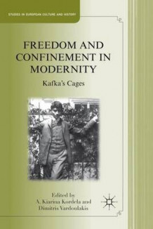 Freedom and Confinement in Modernity (Innbundet)