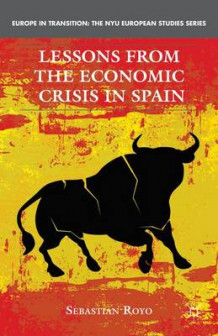 Lessons from the Economic Crisis in Spain av Sebastian Royo (Innbundet)