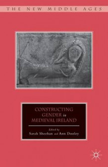Constructing Gender in Medieval Ireland (Innbundet)