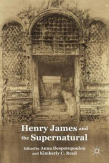 Henry James and the Supernatural (Innbundet)
