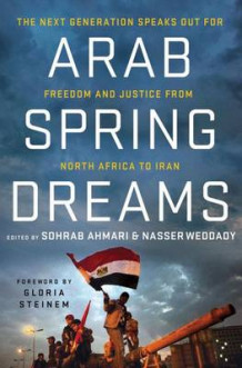 Arab Spring Dreams (Heftet)