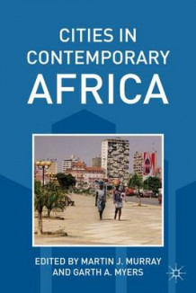 Cities in Contemporary Africa (Heftet)