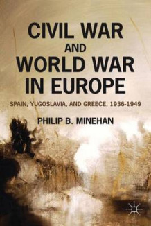 Civil War and World War in Europe av Philip B. Minehan (Heftet)