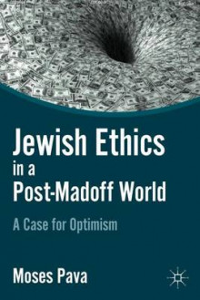 Jewish Ethics in a Post-Madoff World av Moses L. Pava (Innbundet)
