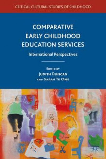 Comparative Early Childhood Education Services (Innbundet)