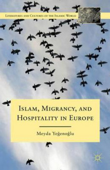Islam, Migrancy, and Hospitality in Europe av Meyda Yegenoglu (Innbundet)
