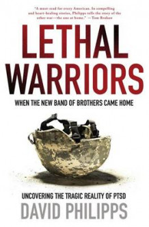 Lethal Warriors av David Philipps (Heftet)