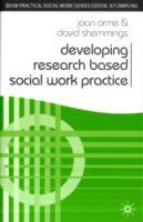 Developing Research Based Social Work Practice av Joan Orme og David Shemmings (Heftet)
