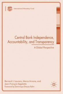 Central Bank Independence, Accountability, and Transparency (Innbundet)