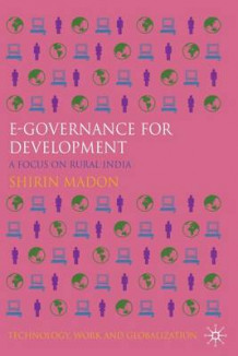 E-governance for Development av Shirin Madon (Innbundet)
