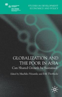Globalization and the Poor in Asia (Innbundet)