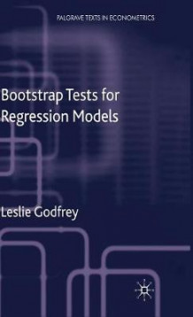 Bootstrap Tests for Regression Models av Leslie Godfrey (Innbundet)