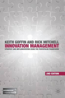 Innovation Management av Keith Goffin og Rick Mitchell (Heftet)