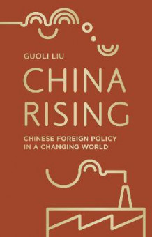 China Rising av Guoli Liu (Heftet)